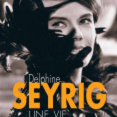 Les médias en parlent : la biographie de Delphine Seyrig par Murielle Brangé